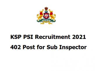 KSP PSI Recruitment 2021- 402 Post for Sub Inspector